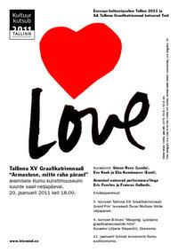 """6082f149d64 Euroopa kultuuripealinn Tallinn 2011 esitleb: Tallinna XV Graafikatriennaal  """"Armastuse, mitte raha pärast"""""""