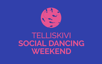 TRY 10 DIFFERENT DANCE STYLES IN TELLISKIVI SOCIAL DANCING WEEKEND